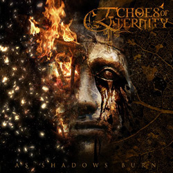 "Echoes of Eternity - ""As Shadows Burn"" CD cover image"