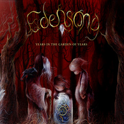 "Edensong - ""Years In The Garden Of Years"" CD cover image"