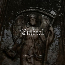 "Enthral - ""Spiteful Dirges"" CD/EP cover image - Click to read review"