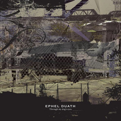 "Ephel Duath - ""Through My Dogs Eyes"" CD cover image"