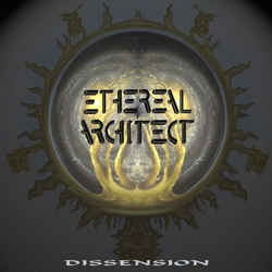 "Ethereal Architect - ""Dissension"" CD cover image"