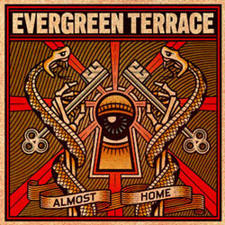 "Evergreen Terrace - ""Almost Home"" CD cover image - Click to read review"