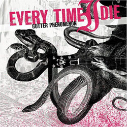 "Every Time I Die - ""Gutter Phenomenon"" CD cover image - Click to read review"