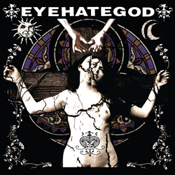 "EyeHateGod - ""EyeHateGod"" CD cover image - Click to read review"