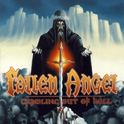 "Fallen Angel - ""Crawling Out Of Hell"" CD cover image"