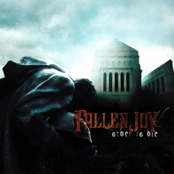 "Fallen Joy - ""Order to Die"" CD/EP cover image"