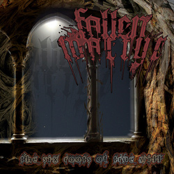 "Fallen Martyr - ""The Six Roots Of True Will"" CD/EP cover image - Click to read review"