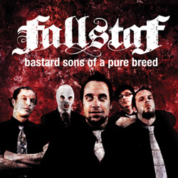 "Fallstaf - ""Bastard Sons Of A Pure Breed"" CD cover image"