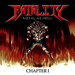 "Fatality - ""Metal As Hell!"" CD cover image - Click to read review"