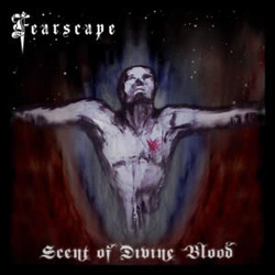 "Fearscape - ""Scent of Divine Blood"" CD cover image"