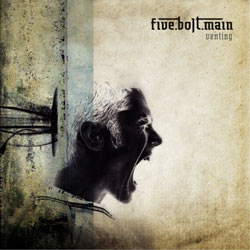 "Five Bolt Main - ""Venting"" CD cover image"