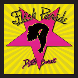 "Flesh Parade - ""Dirty Sweet"" CD cover image"
