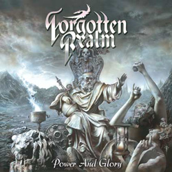 "Forgotten Realm - ""Power And Glory"" CD cover image"