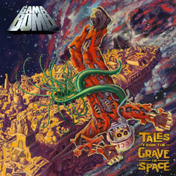 "Gama Bomb - ""Tales From The Grave In Space"" CD cover image - Click to read review"