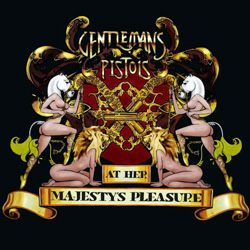 "Gentlemans Pistols - ""At Her Majesty's Pleasure"" CD cover image - Click to read review"