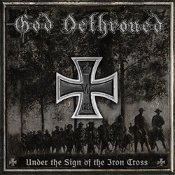"God Dethroned - ""Under The Sign Of The Iron Cross"" CD cover image - Click to read review"