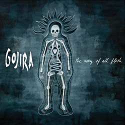 "Gojira - ""The Way Of All Flesh"" CD cover image"