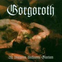 "Gorgoroth - ""Ad Majorem Sathanas Gloriam"" CD cover image - Click to read review"