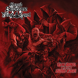 "Grand Supreme Blood Court - ""Bow Down Before The Blood Court"" CD cover image - Click to read review"