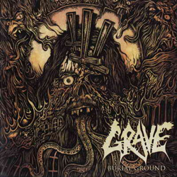 "Grave - ""Burial Ground"" CD cover image - Click to read review"