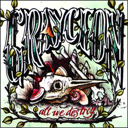 "Grayceon - ""All We Destroy"" CD cover image - Click to read review"