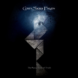 "Grey Skies Fallen - ""The Many Sides of Truth"" CD cover image"