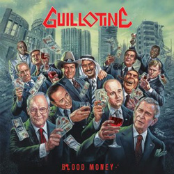 "Guillotine - ""Blood Money"" CD cover image"