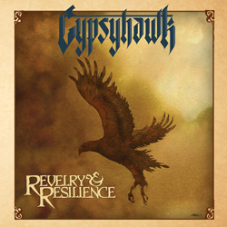 "Gypsyhawk - ""Revelry & Resilience"" CD cover image - Click to read review"