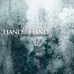 "Hand To Hand - ""Breaking The Surface"" CD/EP cover image - Click to read review"