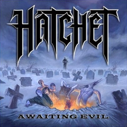 "Hatchet - ""Awaiting Evil"" CD cover image"