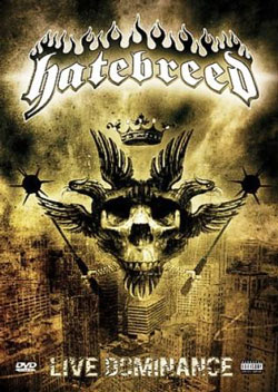 "Hatebreed - ""Live Dominance"" DVD cover image - Click to read review"