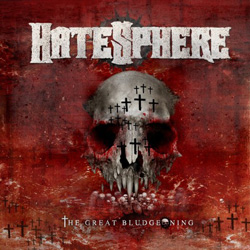 "Hatesphere - ""The Great Bludgeoning"" CD cover image"
