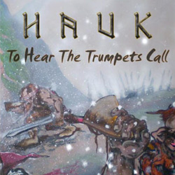 "Hauk - ""To Hear the Trumpets Call"" CD/EP cover image - Click to read review"