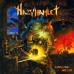 "Hazy Hamlet - ""Forging Metal"" CD cover image - Click to read review"