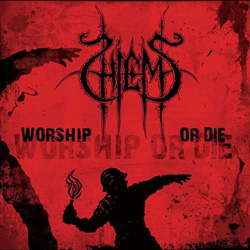 "Hiems - ""Worship or Die"" CD cover image - Click to read review"