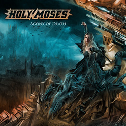 "Holy Moses - ""Agony of Death"" CD cover image - Click to read review"