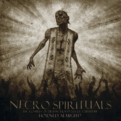"Horned Almighty - ""Necro Spirituals"" CD cover image - Click to read review"