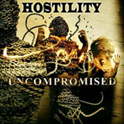 "Hostility - ""Uncompromised"" CD cover image"
