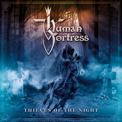 "Human Fortress - ""Thíeves Of The Night"" CD cover image"