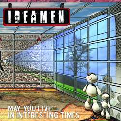 "Ideamen - ""May You Live In Interesting Times"" CD cover image - Click to read review"