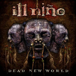"Ill Nino - ""Dead New World"" CD cover image - Click to read review"