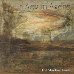"In Aevum Agere - ""The Shadow Tower"" CD cover image - Click to read review"