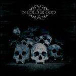 "In Cold Blood - ""In Cold Blood"" CD/EP cover image - Click to read review"