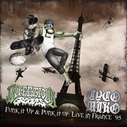 "Infectious Grooves - ""Punk it Up and Funk it Up: Live in France '95"" CD cover image"
