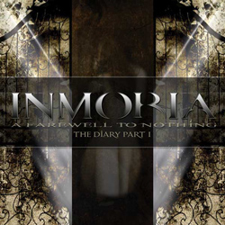 "Inmoria - ""A Farewell To Nothing - The Diary, Part 1"" CD cover image"