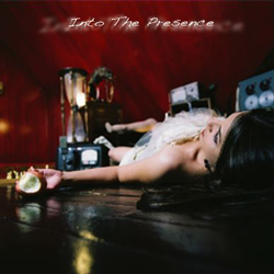 "Into The Presence - ""Into The Presence"" CD cover image"