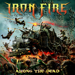 "Iron Fire - ""Among The Dead"" CD cover image"