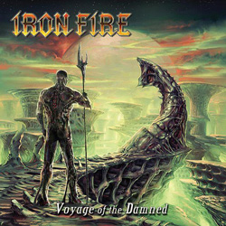 "Iron Fire - ""Voyage Of The Damned"" CD cover image"