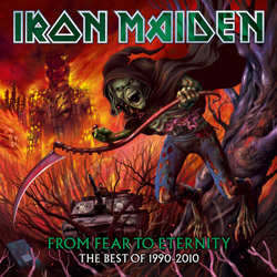 "Iron Maiden - ""From Fear To Eternity: The Best Of 1990-2010"" 2-CD Set cover image"