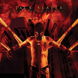 "Jack Slater - ""Blut/Macht/Frei "" CD cover image - Click to read review"